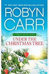 Under The Christmas Tree (A Virgin River novella) Kindle Edition