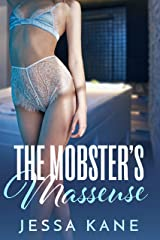 The Mobster's Masseuse Kindle Edition