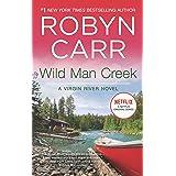 Wild Man Creek (A Virgin River Novel Book 12)