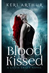 Blood Kissed (The Lizzie Grace Series Book 1) Kindle Edition