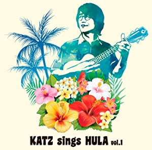 KATZ sings HULA vol.1