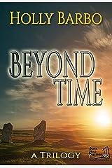 Beyond Time Kindle Edition