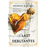 The Last Debutantes: A Novel