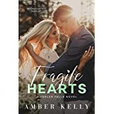 Fragile Hearts: A Small Town Romance (Poplar Falls Book 4)