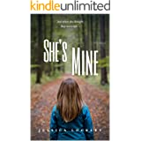 She's Mine: A Romantic Suspense Novel