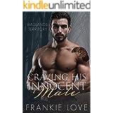 Craving His Innocent Mate (Badlands Territory Book 3)