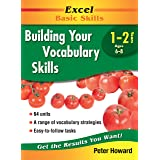 Excel Basic Skills Workbook: Building Your Vocabulary Skills Years 1-2