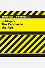 The Catcher in the Rye: CliffsNotes Audible Audiobook
