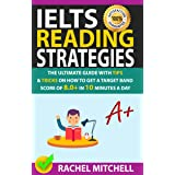 IELTS Reading Strategies: The Ultimate Guide with Tips and Tricks on How to Get a Target Band Score of 8.0+ in 10 Minutes a D