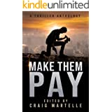 Make Them Pay: A Thriller Anthology
