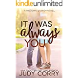 It Was Always You: A Fake Relationship/Brother's Best Friend Sweet Romance (Ridgewater High Romance)