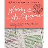 Writing in the Margins: Connecting with God on the Pages of Your Bible