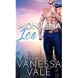Montana Ice (Small Town Romance Book 2)