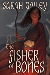 The Fisher of Bones Kindle Edition