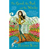 The Good, the Bad, and the Witchy : A Wishcraft Mystery Book 3: 03