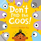 Don't Feed the Coos