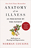 Anatomy of an Illness as Perceived by the Patient: Reflectio…