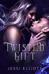Twisted Gift: A Fae Paranormal Romance Kindle Edition