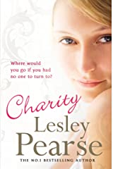 Charity: Where can she go with no-one left to care for her? Kindle Edition
