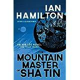 The Mountain Master of Sha Tin: An Ava Lee Novel: Book 12