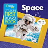 Little Kids First Board Book: Space