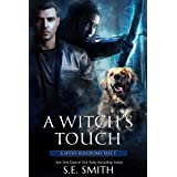 A Witch's Touch: A Seven Kingdoms Tale 3 (The Seven Kingdoms)