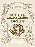 ミュシャと日本、日本とオルリク