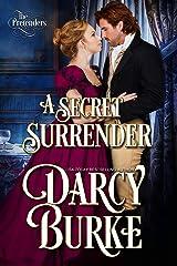 A Secret Surrender (The Untouchables: The Pretenders Book 1) Kindle Edition