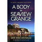 A Body in Seaview Grange: An unputdownable cozy mystery novel (A Kate Palmer Novel Book 2)