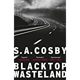 Blacktop Wasteland: one of the most thrilling and acclaimed crime novels of the year