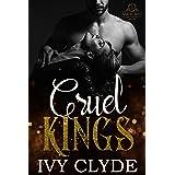 Cruel Kings: A Dark RH Stepbrother Romance (Amhurst Brothers Duet Book 1)