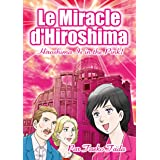 Le Miracle d'Hiroshima: Hiroshima Is in the Pink