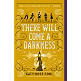 There Will Come a Darkness: 1
