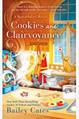Cookies and Clairvoyance (A Magical Bakery Mystery Book 8) Kindle Edition