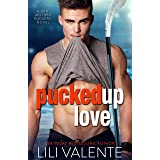 Pucked Up Love (Bad Motherpuckers Book 5)