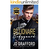 Her Billionaire Bodyguard: A Sweet, Rags-To-Riches, Family Saga romance (Black Tie Billionaires Book 2)