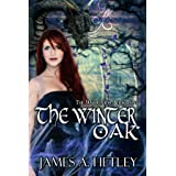 The Winter Oak (The Wildwood: Book Two) (Contemporary Fantasy)