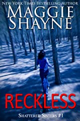 Reckless (Shattered Sisters Book 1) Kindle Edition