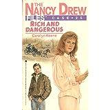 Rich and Dangerous (Nancy Drew Files Book 25)