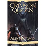 The Crimson Queen (The Raveling Book 1)