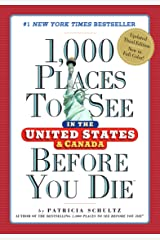 1,000 Places to See in the United States and Canada Before You Die Kindle Edition