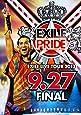 "EXILE LIVE TOUR 2013 ""EXILE PRIDE"" 9.27 FINAL (3枚組DVD)"
