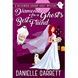 Diamonds Are a Ghost's Best Friend: A Beechwood Harbor Ghost Mystery (The Beechwood Harbor Ghost Mysteries Book 5)