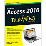 Access 2016 For Dummies (Access for Dummies)