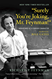 """""""Surely You're Joking, Mr. Feynman!"""": Adventures of a Curious Character (English Edition)"""