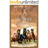 Horses Forever: A Sequel to The Horses Know Trilogy