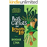 Peas, Carrots and Lessons in Life (The Peas and Carrots Series Book 4)