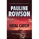 Fatal Catch: An Inspector Andy Horton Mystery (Inspector Andy Horton Crime Novels Book 12)