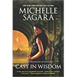 Cast in Wisdom (The Chronicles of Elantra)