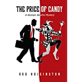The Price of Candy: A Women Sleuths Mystery (Sandy Reid Mystery Series Book 2)